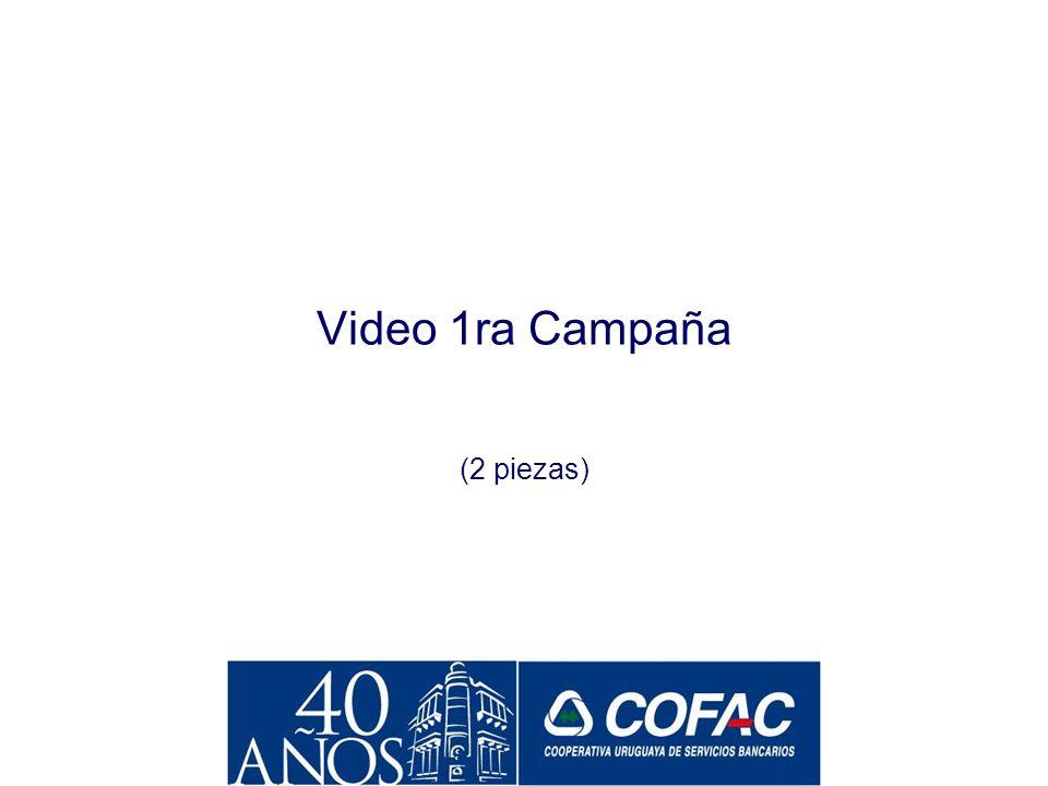 Video 1ra Campaña (2 piezas)