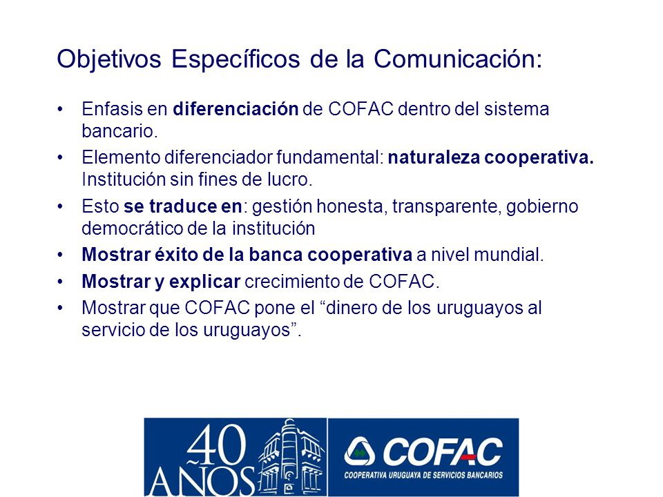 Objetivos Específicos de la Comunicación: