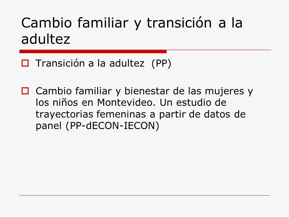 Cambio familiar y transición a la adultez