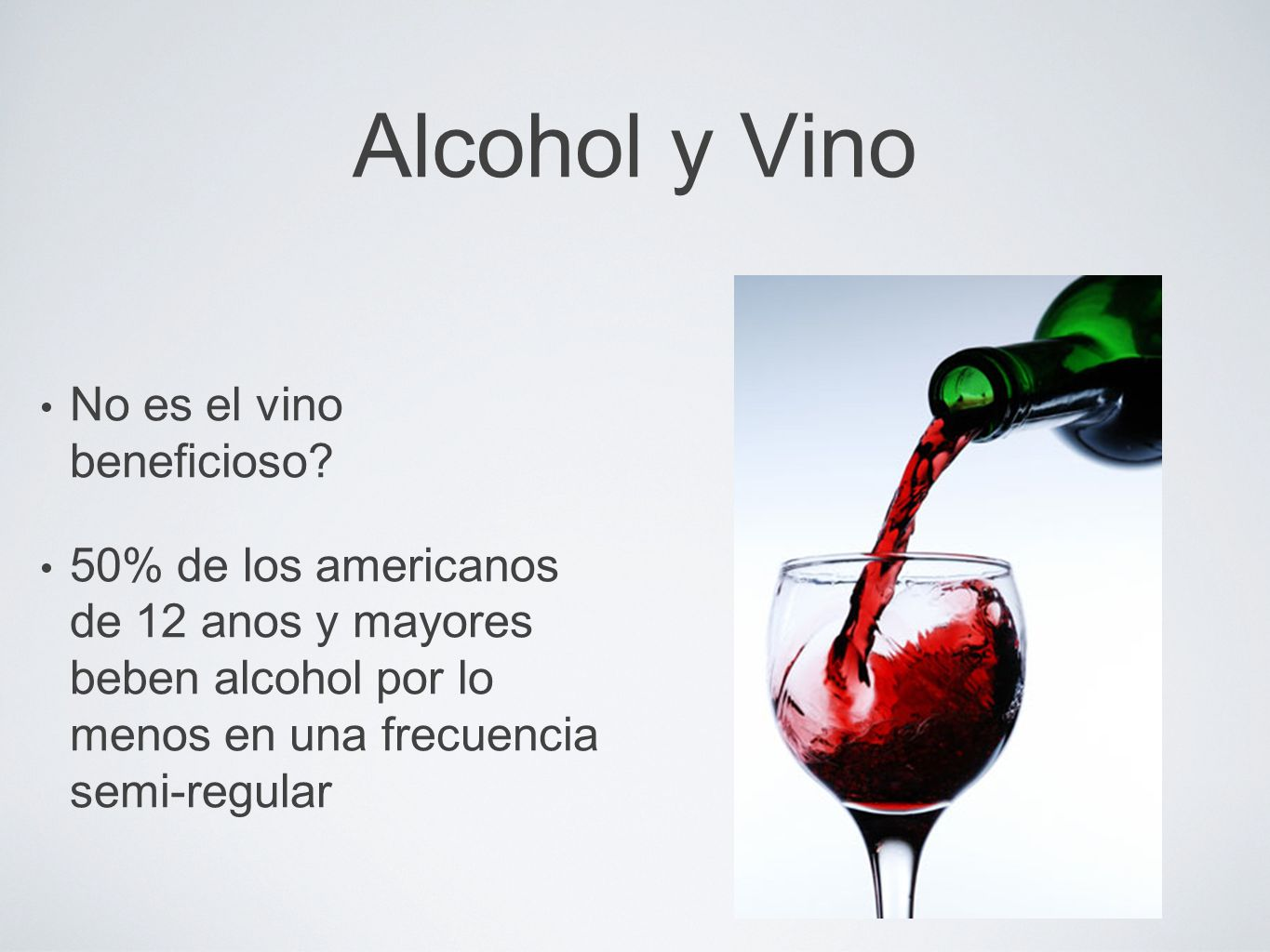 Alcohol y Vino No es el vino beneficioso