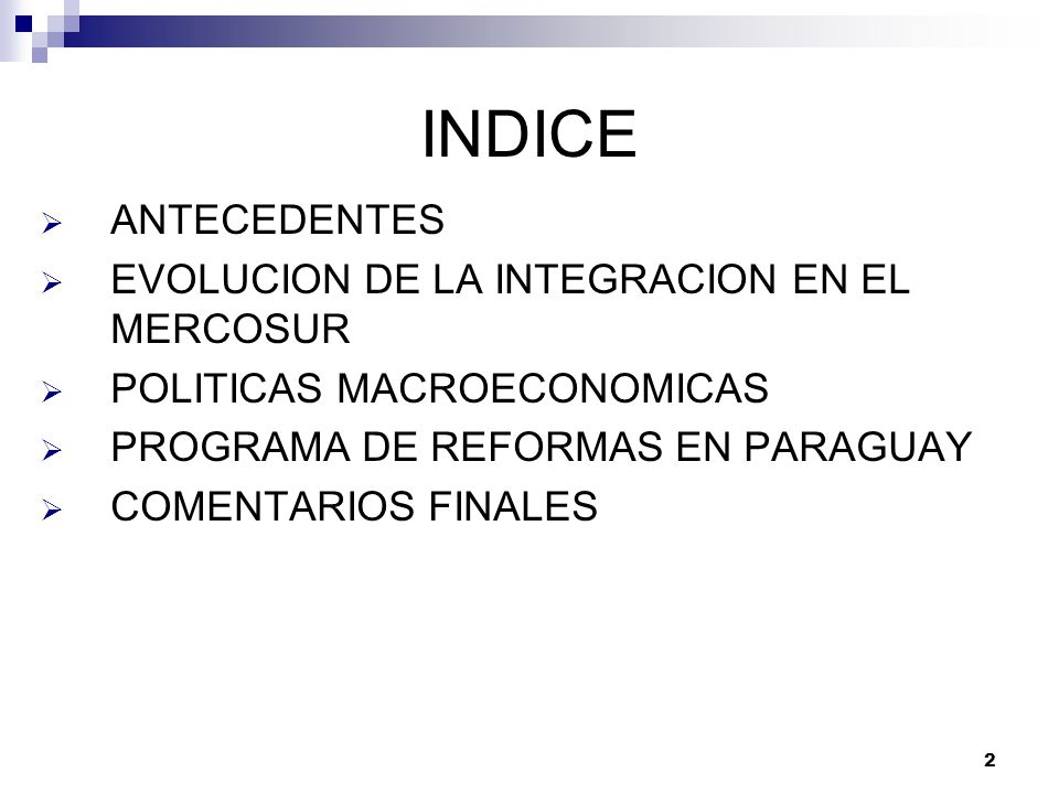INDICE ANTECEDENTES EVOLUCION DE LA INTEGRACION EN EL MERCOSUR