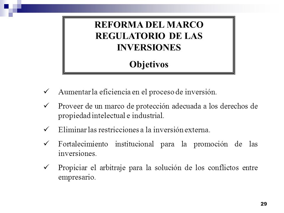 REFORMA DEL MARCO REGULATORIO DE LAS INVERSIONES