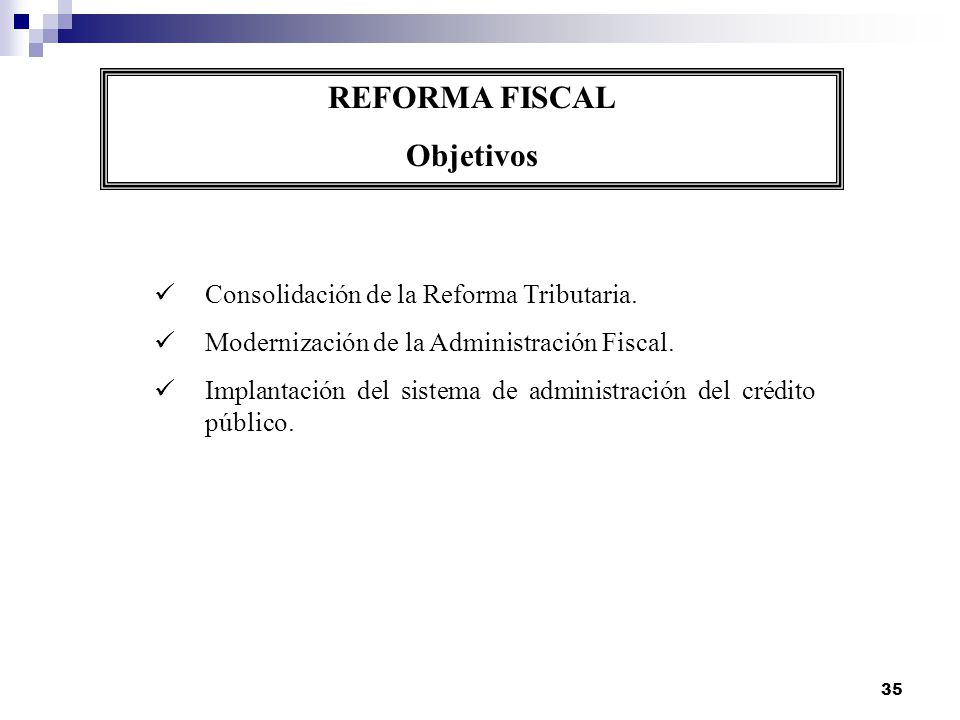 REFORMA FISCAL Objetivos