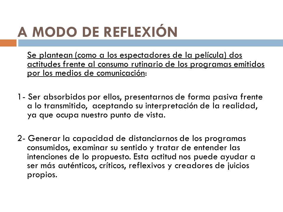 A MODO DE REFLEXIÓN