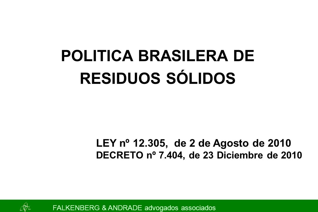 POLITICA BRASILERA DE RESIDUOS SÓLIDOS