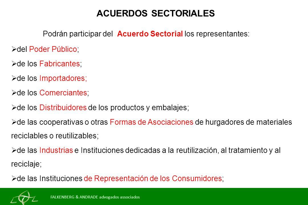 ACUERDOS SECTORIALES Podrán participar del Acuerdo Sectorial los representantes: del Poder Público;