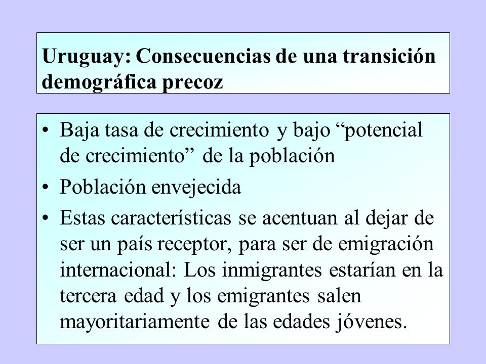 Uruguay: Consecuencias de una transición demográfica precoz