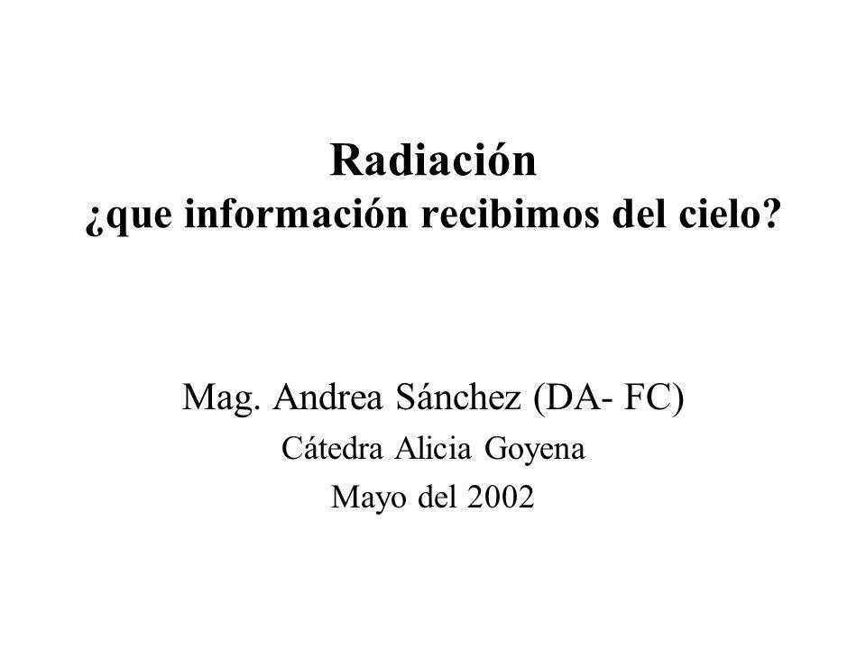 Radiación ¿que información recibimos del cielo