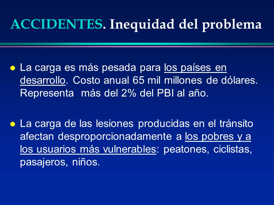 ACCIDENTES. Inequidad del problema