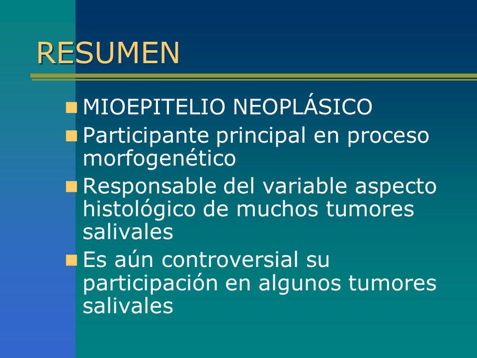 RESUMEN MIOEPITELIO NEOPLÁSICO