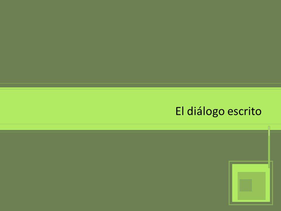 El diálogo escrito