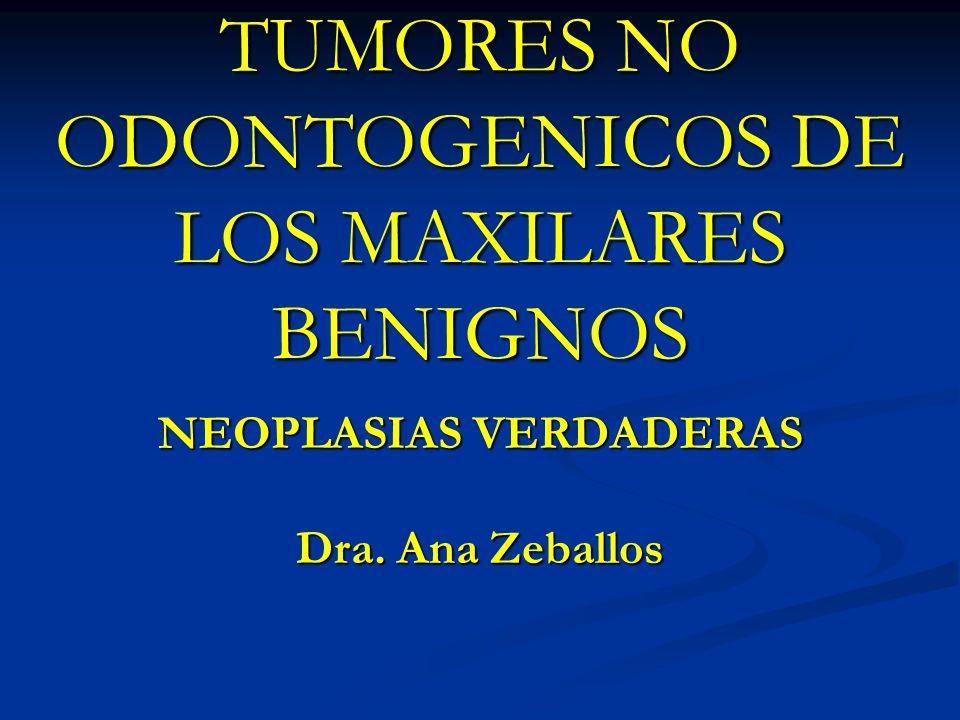 TUMORES NO ODONTOGENICOS DE LOS MAXILARES BENIGNOS