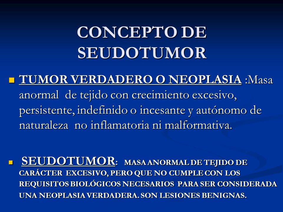 CONCEPTO DE SEUDOTUMOR