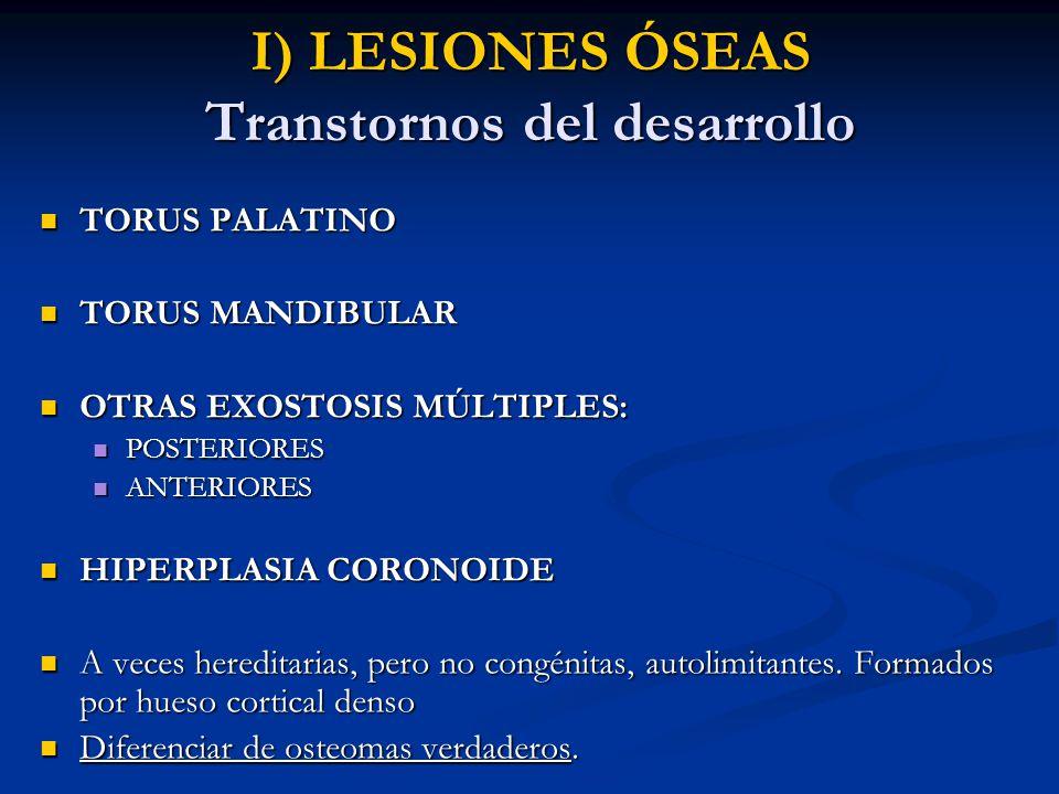 I) LESIONES ÓSEAS Transtornos del desarrollo