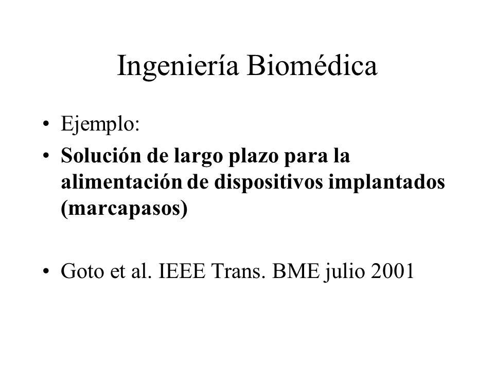 Ingeniería Biomédica Ejemplo: