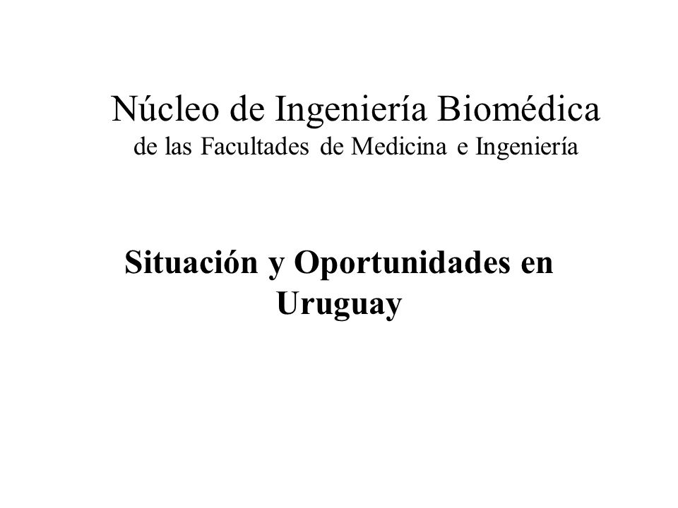 Situación y Oportunidades en Uruguay