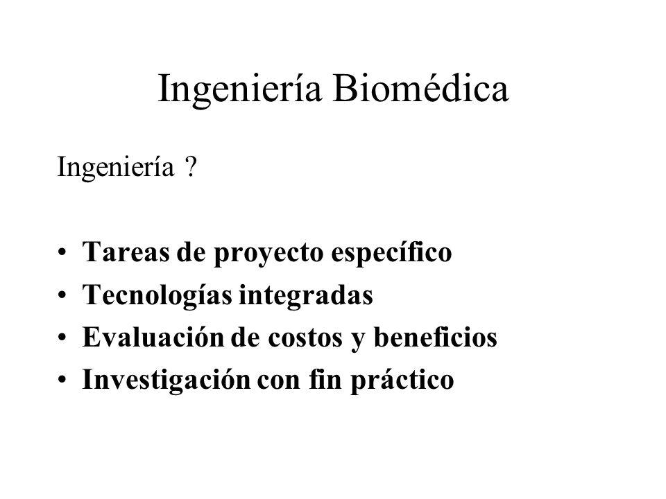 Ingeniería Biomédica Ingeniería Tareas de proyecto específico