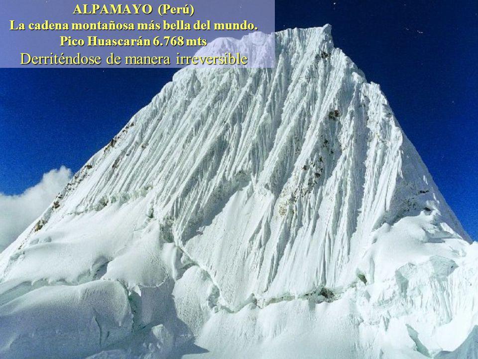 ALPAMAYO (Perú) La cadena montañosa más bella del mundo