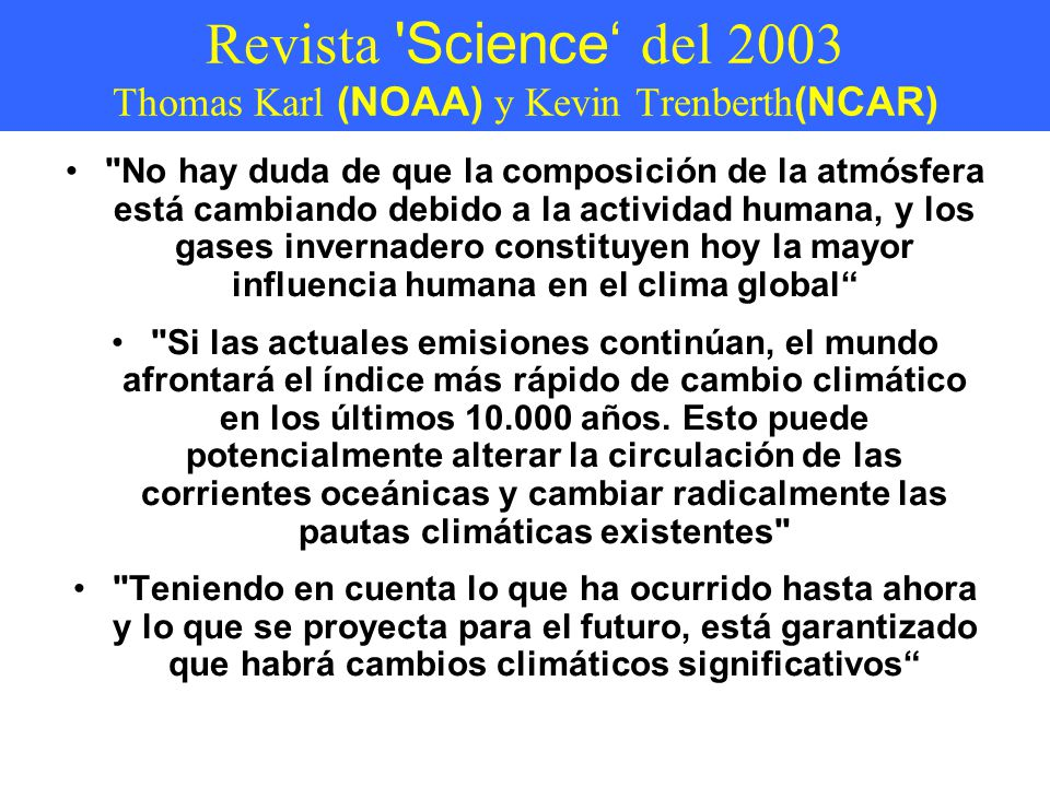 Revista Science' del 2003 Thomas Karl (NOAA) y Kevin Trenberth(NCAR)