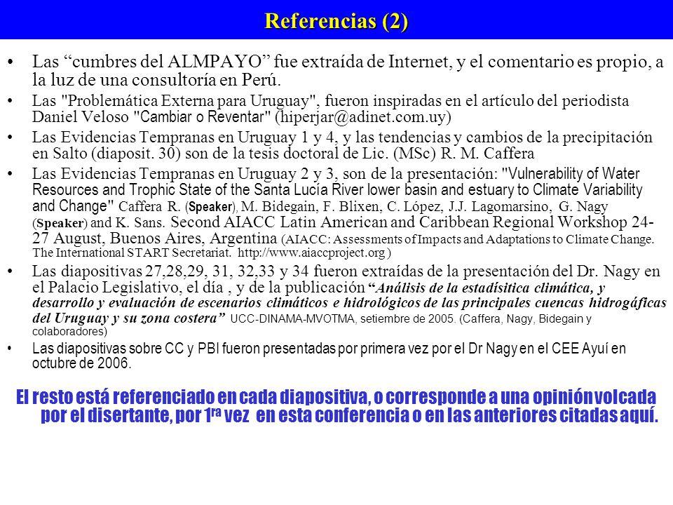 Referencias (2) Las cumbres del ALMPAYO fue extraída de Internet, y el comentario es propio, a la luz de una consultoría en Perú.
