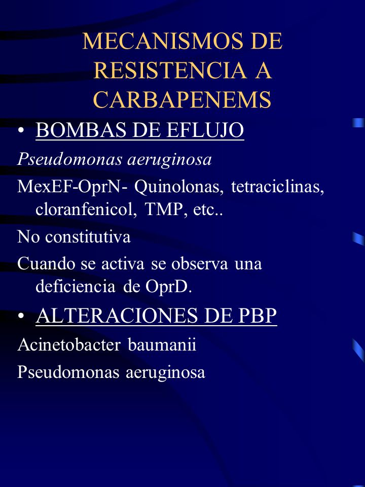 MECANISMOS DE RESISTENCIA A CARBAPENEMS