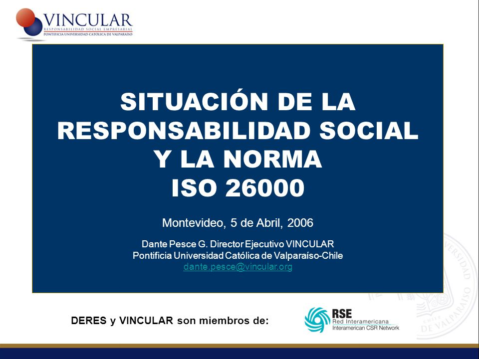 SITUACIÓN DE LA RESPONSABILIDAD SOCIAL Y LA NORMA