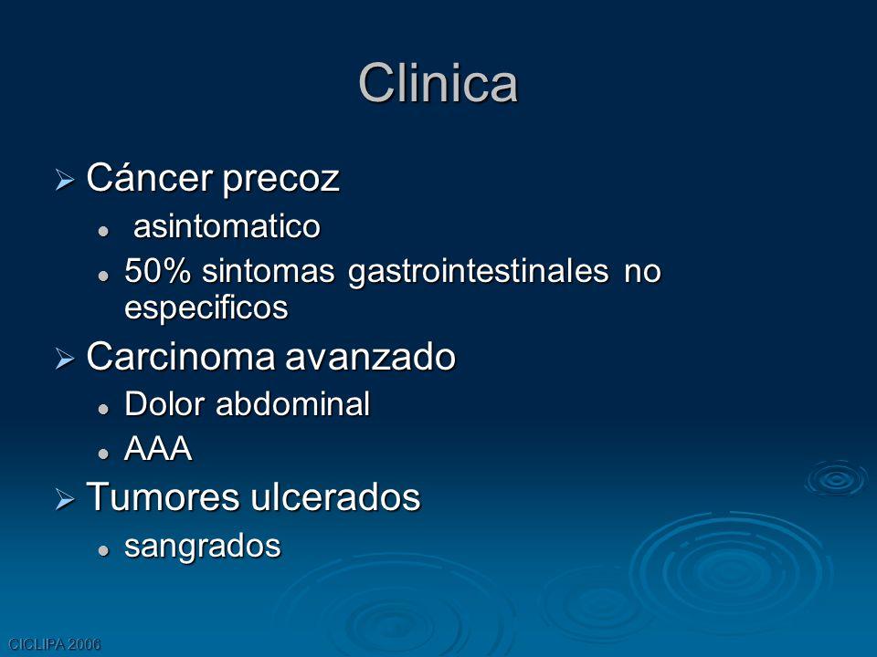Clinica Cáncer precoz Carcinoma avanzado Tumores ulcerados