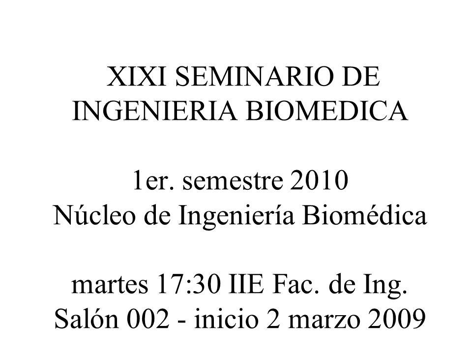XIXI SEMINARIO DE INGENIERIA BIOMEDICA 1er