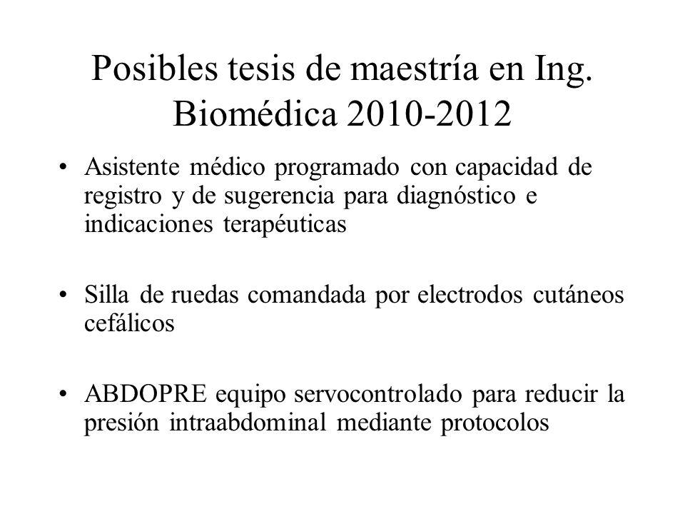 Posibles tesis de maestría en Ing. Biomédica 2010-2012
