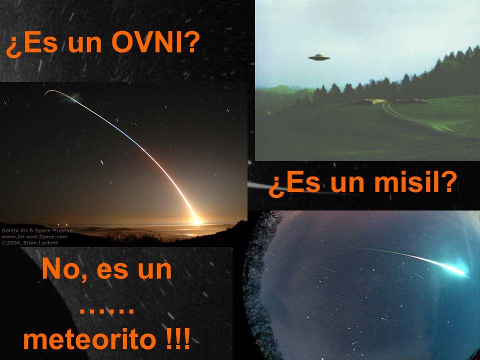 ¿Es un OVNI ¿Es un misil No, es un …… meteorito !!!