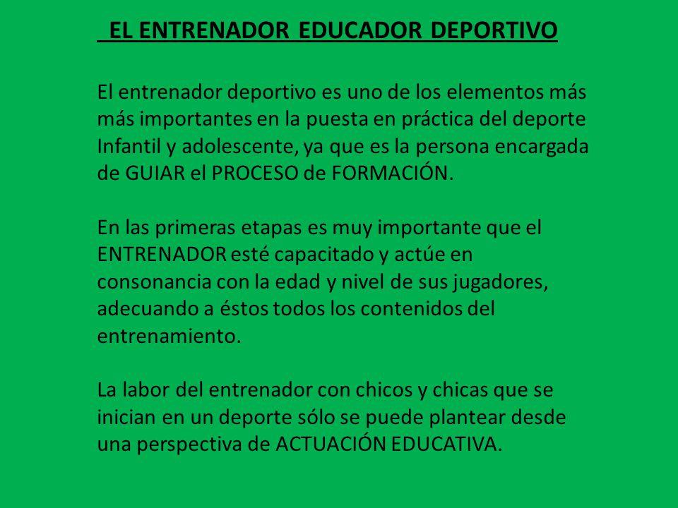 EL ENTRENADOR EDUCADOR DEPORTIVO