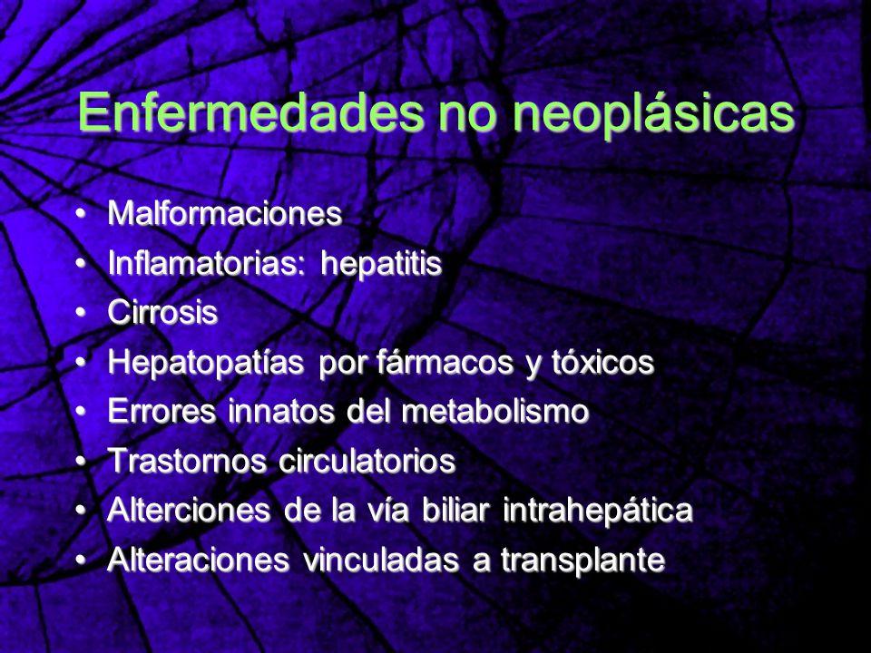 Enfermedades no neoplásicas