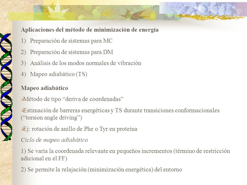 Aplicaciones del método de minimización de energía