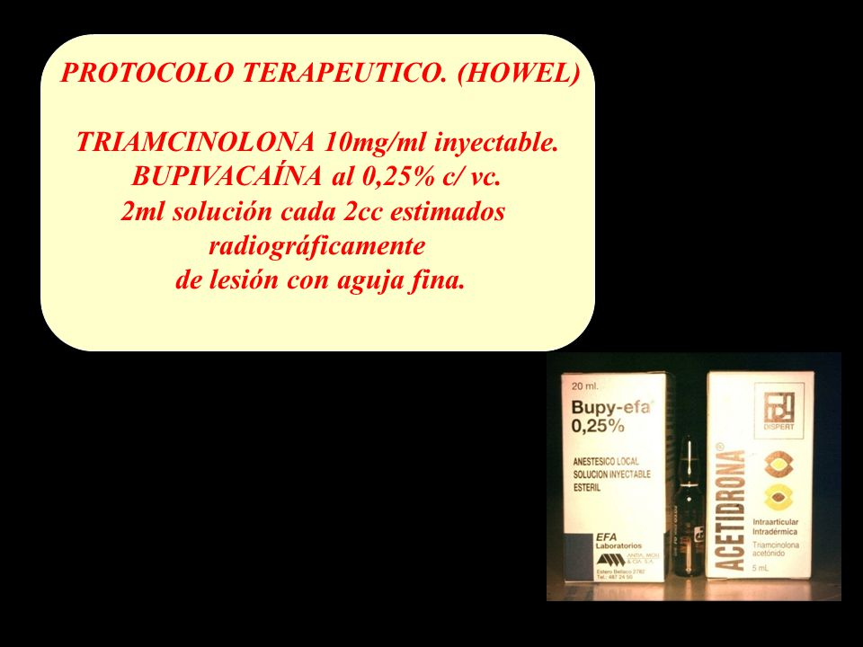PROTOCOLO TERAPEUTICO. (HOWEL) TRIAMCINOLONA 10mg/ml inyectable.