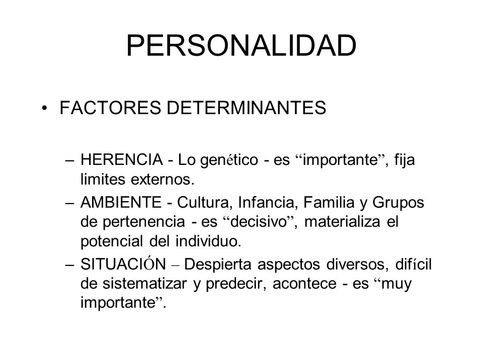 PERSONALIDAD FACTORES DETERMINANTES