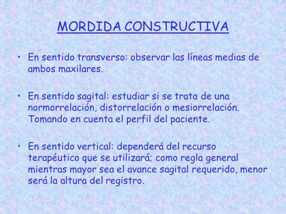 MORDIDA CONSTRUCTIVA En sentido transverso: observar las líneas medias de ambos maxilares.