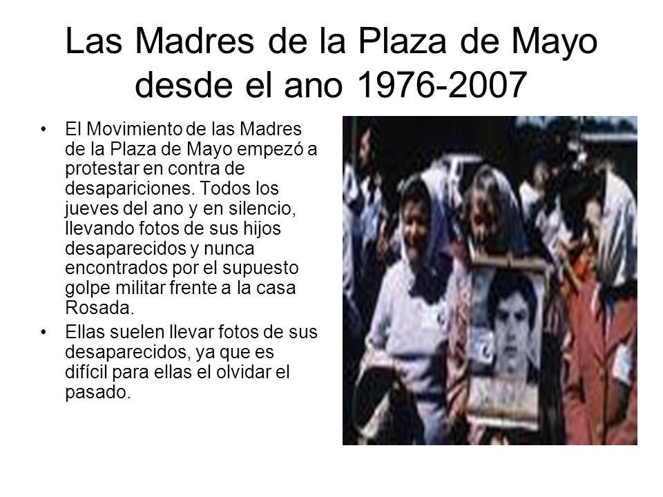 Las Madres de la Plaza de Mayo desde el ano 1976-2007