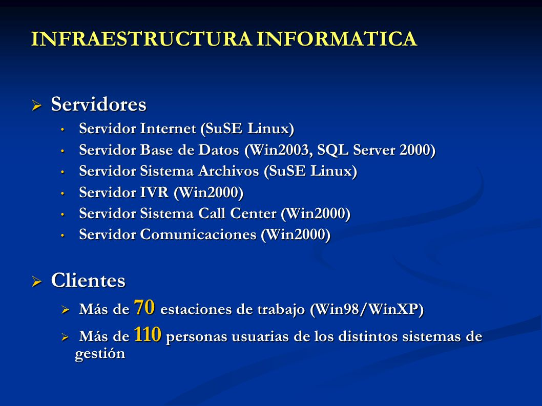 INFRAESTRUCTURA INFORMATICA Servidores