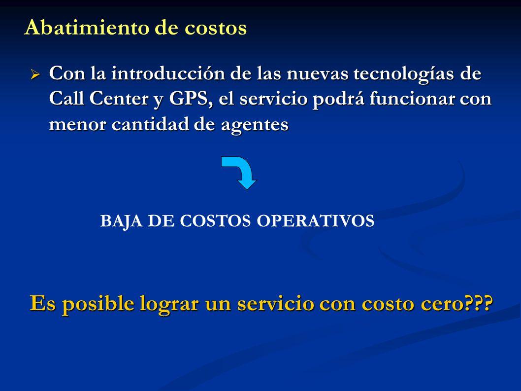 Es posible lograr un servicio con costo cero