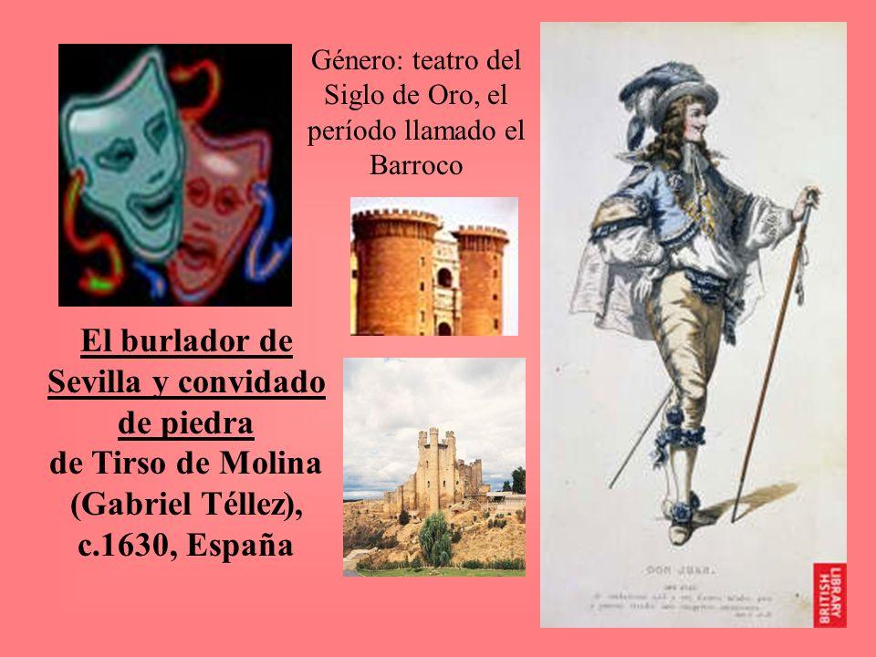 Género: teatro del Siglo de Oro, el período llamado el Barroco