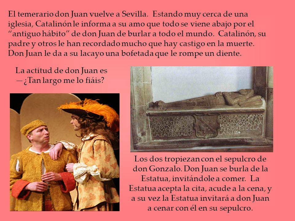 El temerario don Juan vuelve a Sevilla