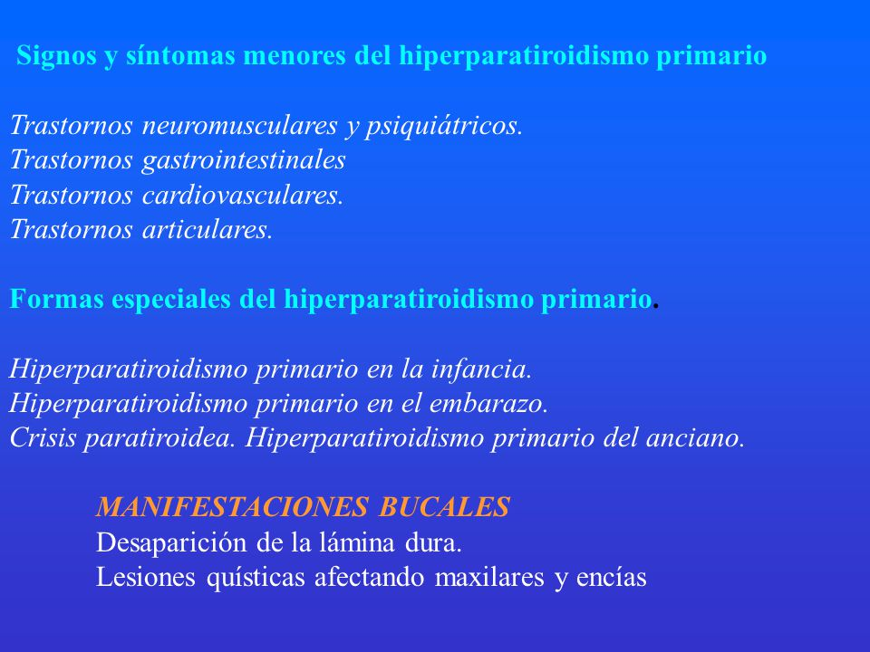 Signos y síntomas menores del hiperparatiroidismo primario