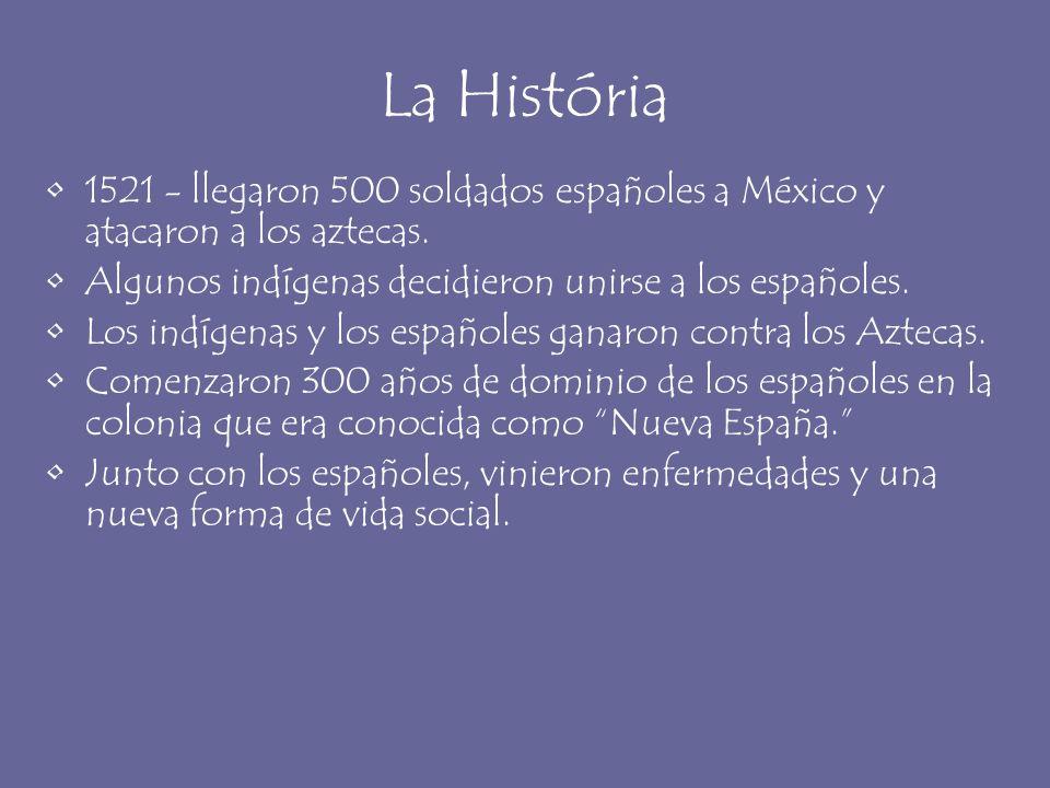 La História 1521 - llegaron 500 soldados españoles a México y atacaron a los aztecas. Algunos indígenas decidieron unirse a los españoles.