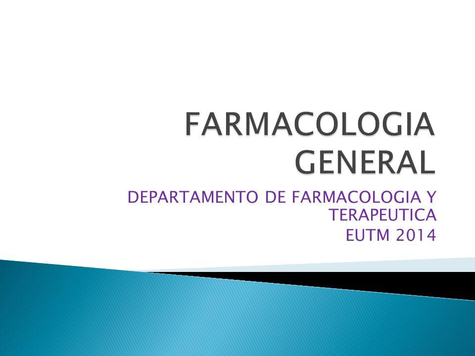 DEPARTAMENTO DE FARMACOLOGIA Y TERAPEUTICA EUTM 2014
