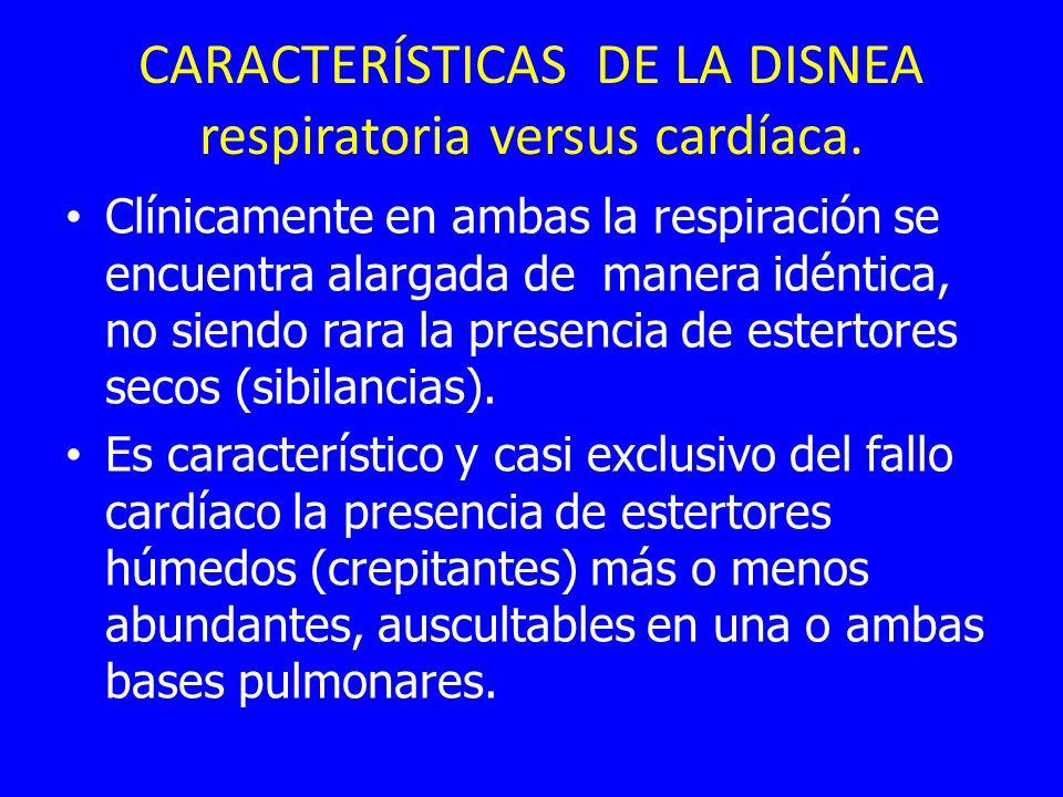CARACTERÍSTICAS DE LA DISNEA respiratoria versus cardíaca.