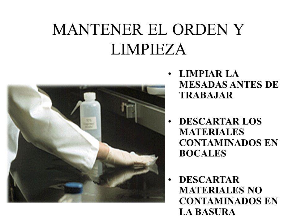 MANTENER EL ORDEN Y LIMPIEZA