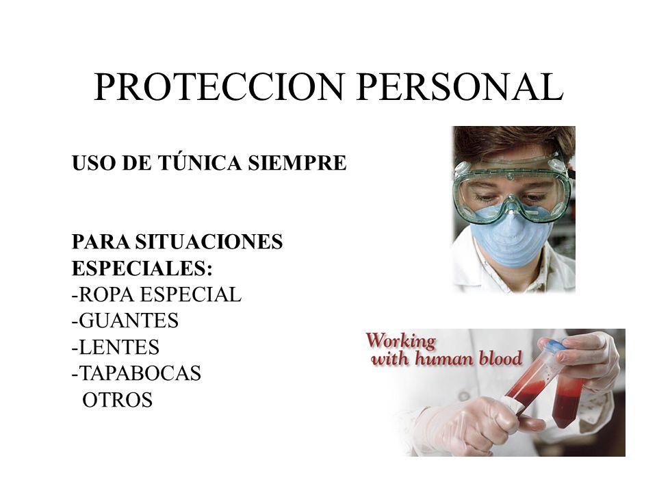 PROTECCION PERSONAL USO DE TÚNICA SIEMPRE PARA SITUACIONES ESPECIALES: