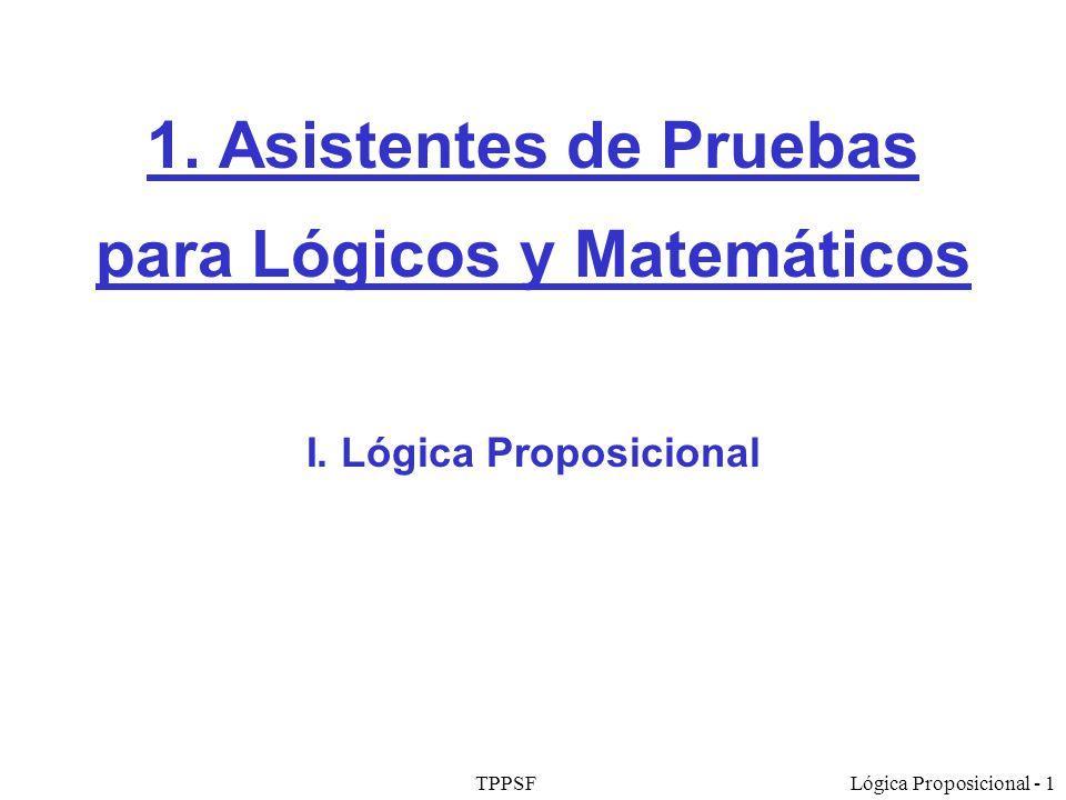 1. Asistentes de Pruebas para Lógicos y Matemáticos I