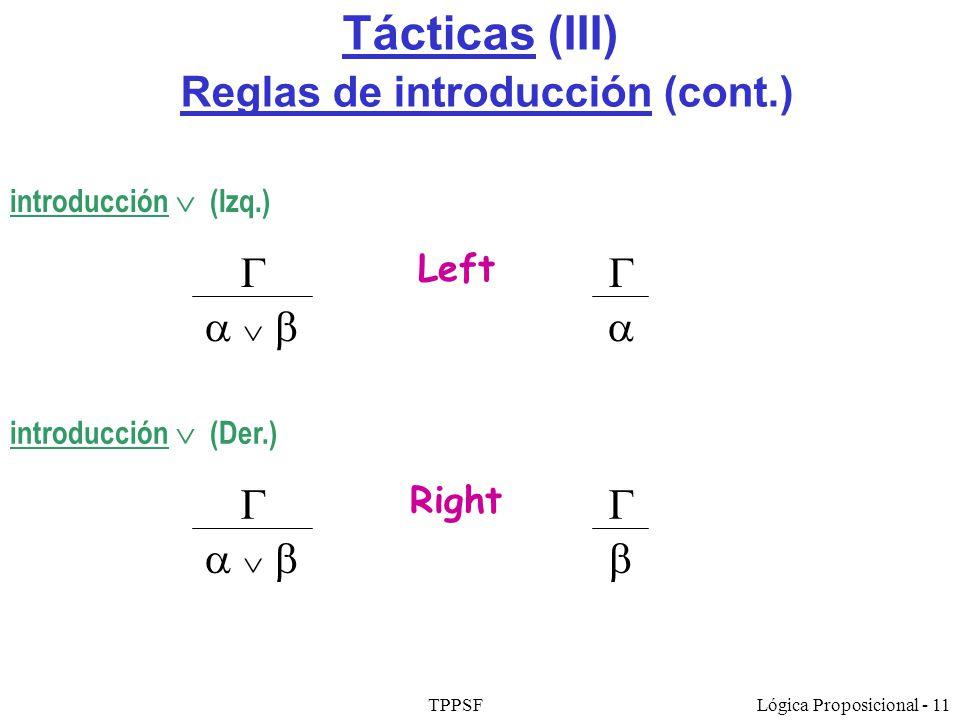 Tácticas (III) Reglas de introducción (cont.)