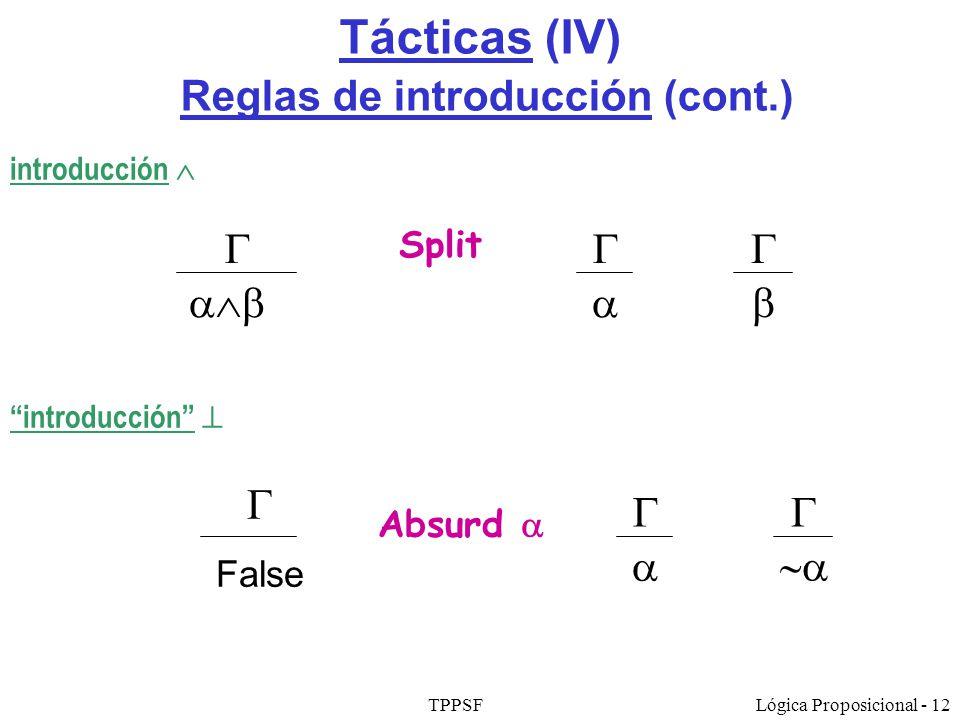 Tácticas (IV) Reglas de introducción (cont.)